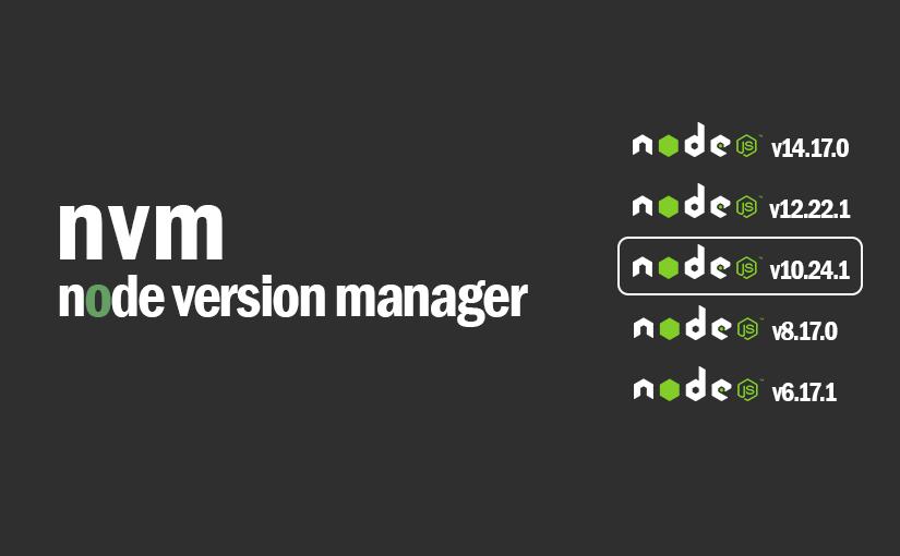 Node Version Manager Kullanımı